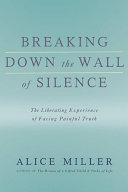 Breaking Down the Wall of Silence Book