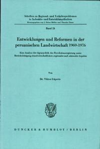 Entwicklungen und Reformen in der peruanischen Landwirtschaft 1969 1976 PDF