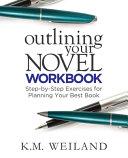 Outlining Your Novel Workbook PDF