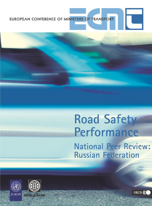 Road Safety Performance National Peer Review: Russian Federation