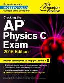 Cracking the AP Physics C Exam  2016 Edition