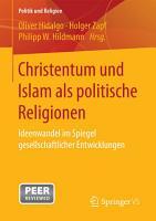 Christentum und Islam als politische Religionen PDF