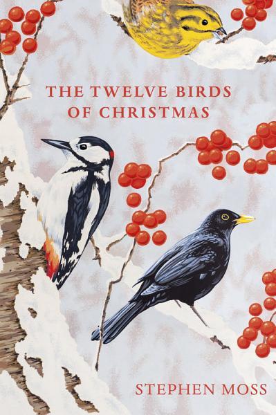 Download The Twelve Birds of Christmas Book