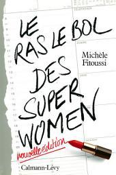 Le Ras-le-bol des superwomen -Ned-: Nouvelle édition