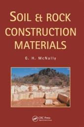 Soil and Rock Construction Materials