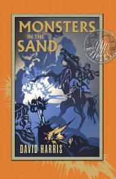 Monsters in the Sand: Time Raiders 2
