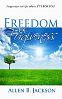 Freedom of Forgiveness PDF