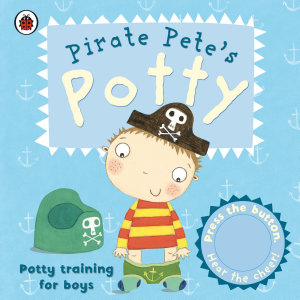 Pirate Pete s Potty Book