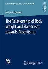 The Relationship of Body Weight and Skepticism towards Advertising PDF