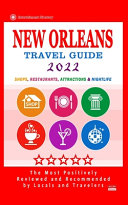 New Orleans Travel Guide 2022