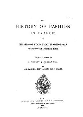 The History of Fashion in France PDF