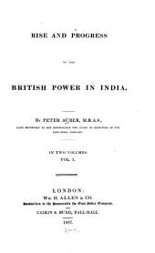 Rise and progress of the British power in India: Volume 1