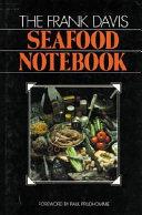 The Frank Davis Seafood Notebook Book