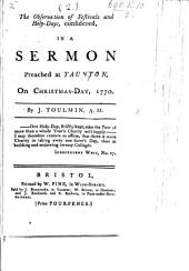 The Observation of Festivals and Holy-Days Considered in a Sermon Preached ... 1770