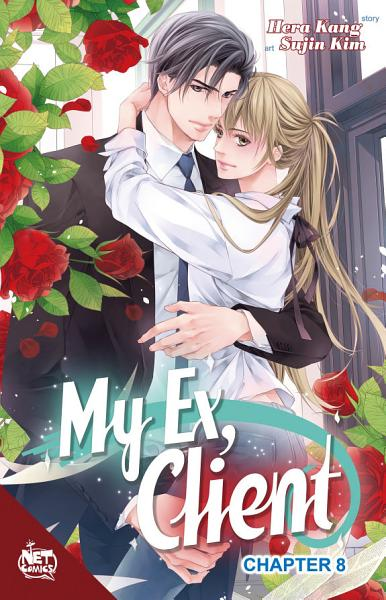 My Ex  Client Chapter 8