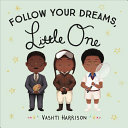Follow Your Dreams  Little One PDF