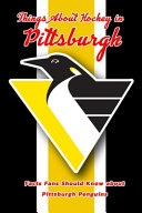 Things About Hockey in Pittsburgh