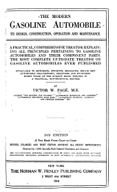 The Modern Gasoline Automobile: Its Design, Construction, Operation and Maintenance