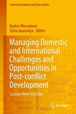 Managing Domestic and International Challenges and Opportunities in Post conflict Development PDF