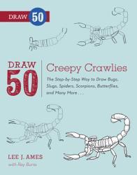 Draw 50 Creepy Crawlies Book PDF