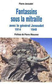 Fantassins sous la mitraille avec le général Jenoudet