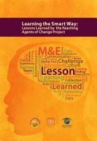 Learning the Smart Way  Lessons Learned by the Reaching Agents of Change Project PDF
