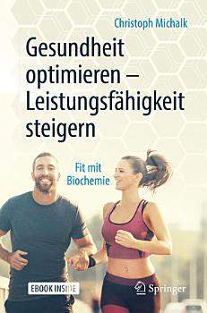 Gesundheit optimieren     Leistungsf  higkeit steigern PDF
