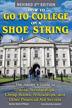 How to Go to College on a Shoe String PDF