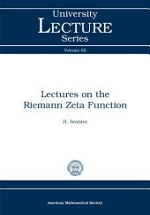 Lectures on the Riemann Zeta Function