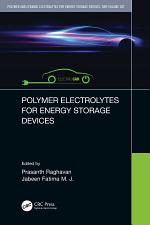 Polymer and Ceramic Electrolytes for Energy Storage Devices, Two-Volume Set