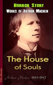 The House of Souls: Machen's Collection