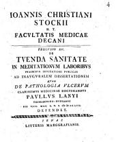 Prolusio ... de tuenda sanitate in meditationum laboribus: Volume 15