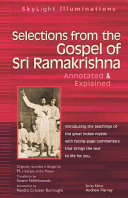 Selections from the Gospel of Sri Ramakrishna  Annotated   Explained