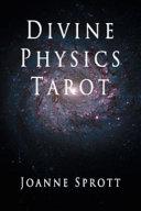 Divine Physics Tarot