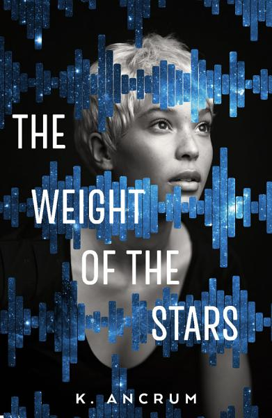 Download The Weight of the Stars Book