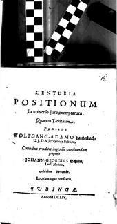 Centuria positionum ex universo iure excerptarum