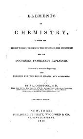 Elements of Chemistry designed for the use of schools and academies. Fifty-fifth edition