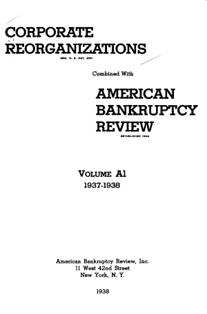Corporate Reorganizations  Combined with American Bankruptcy Review PDF