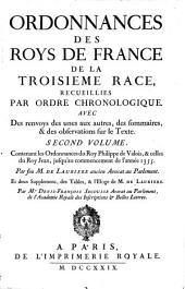 Ordonnances des roys de France de la troisième race: Ordonnances du roy Philippe de Valois, & celles du roy Jean jusqu'àu commencement de l'année 1355. 1729