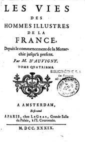 Les vies des hommes illustres de la France: depuis le commencement de la monarchie jusqu'à présent, Volume23