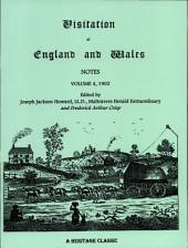 Visitation of England and Wales Notes: Volume 4 1902