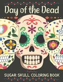 Day of the Dead Sugar Skull Coloring Book PDF