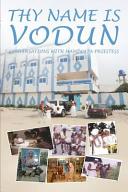 Thy Name Is Vodun PDF