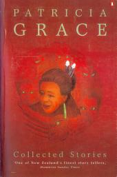 Collected Stories: Patricia Grace