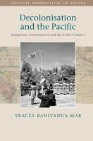 Decolonisation and the Pacific PDF
