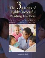 The 3 Habits of Highly Successful Reading Teachers