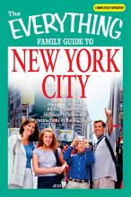 The Everything Family Guide to New York City PDF
