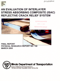 An Evaluation of Interlayer Stress Absorbing Composite  ISAC  Reflective Crack Relief System PDF