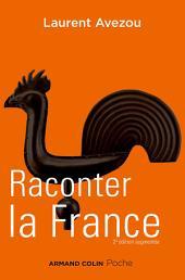 Raconter la France: Histoire d'une histoire