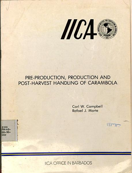 Download Pre Production  Production And Post Harvest Handling Of Carambola Book